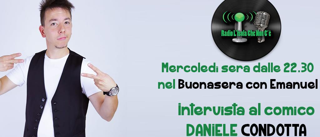 IL COMICO DANIELE CONDOTTA